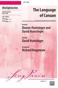 David Huntsinger: The Language of Canaan SATB