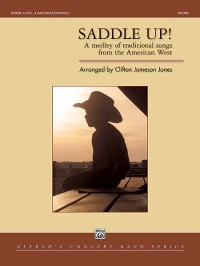 Clifton Jameson Jones: Saddle Up!