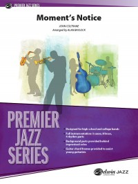 John Coltrane: Moment's Notice