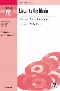 Tom Johnston: Listen to the Music SATB
