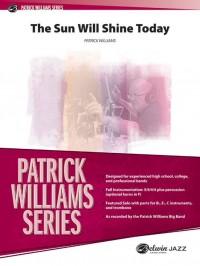 Patrick Williams: The Sun Will Shine Today