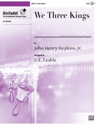 John Henry Hopkins, Jr.: We Three Kings