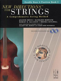 Joanne Erwin_Kathleen Horvath: New Directions for Strings - Bass Bk 1