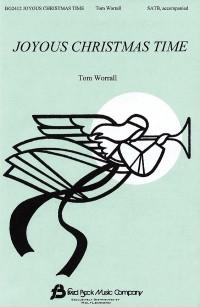 Tom Worrall: Joyous Christmas Time