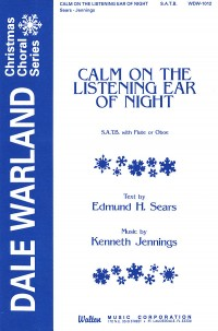 Edmund Hamilton Sears_Kenneth Jennings: Calm on the Listening Ear of Night