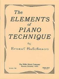 Ernest Hutcheson: Elements of Piano Technique