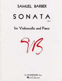Samuel Barber: Sonata Op.6 For Violoncello And Piano