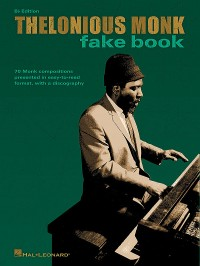 Thelonious Monk Fake Book B Flat Edition
