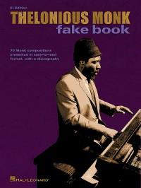 Thelonious Monk Fake Book E Flat Edition