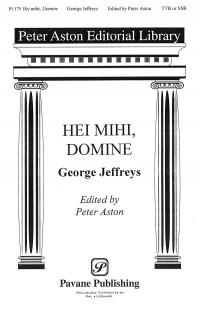 George Jeffreys: Hei Mihi, Domine