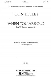 John Kelley: When You Are Old