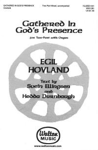 Egil Hovland: Gathered in God's Presence