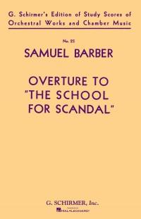 Samuel Barber: Overture To School For Scandal (Study Score)
