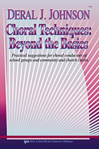 Deral Johnson: Choral Techniques