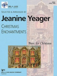 Jeanine Yeager: Christmas Enchantments Level 2