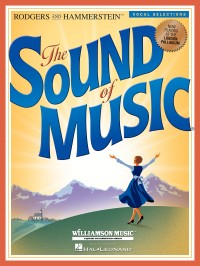 Rodgers and Hammerstein: The Sound Of Music - Vocal Selections
