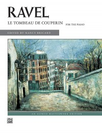 Maurice Ravel: Le Tombeau De Couperin