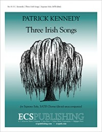 Patrick Kennedy: Three Irish Songs