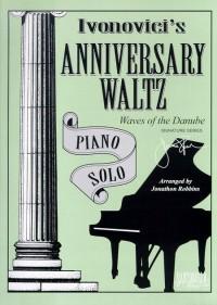 Ivonovici Anniversary Waltz (Waves of the Danube)