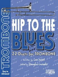 Hip To The Blues Trombone Duets Bk & Cd