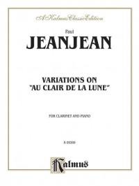 """Paul Jeanjean: Variations on """"Au Clair de la Lune"""""""