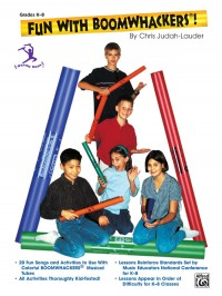 Chris Judah-Lauder: Fun With Boomwhackers Grades K-8