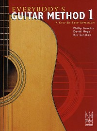 Everybodys Guitar Method: Book 1