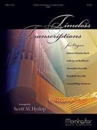 Scott Hyslop: Timeless Transcriptions for Organ