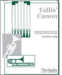 Scott Hyslop: Tallis Canon: A Festive Hymn Setting