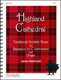 James D. Wetherald: Highland Cathedral
