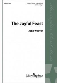 John Weaver: The Joyful Feast