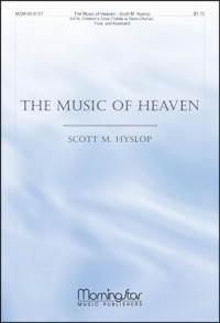 Scott Hyslop: The Music of Heaven