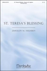 Zebulon M. Highben: St. Teresa's Blessing