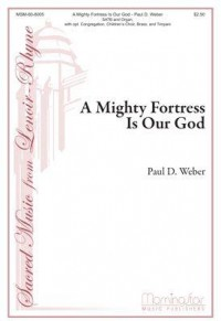 Paul D. Weber: A Mighty Fortress Is Our God