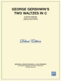 George Gershwin: Two Waltzes in C