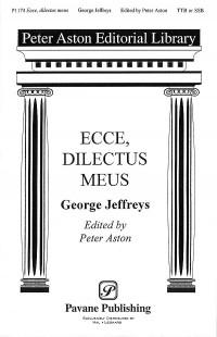 George Jeffreys: Ecce, Dilectus Meus