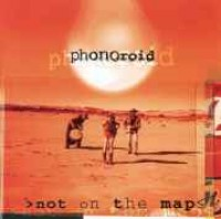 Phonoroid - Not On The Map