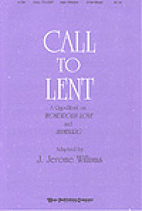 J. Jerome Williams: Call to Lent