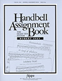 Robert Ivey: Handbell Assignment Book