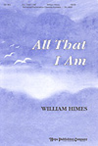 William Himes: All That I Am