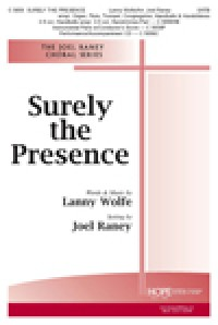Lanny Wolfe: Surely the Presence