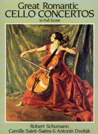 Schumann, Saint-Saens And Dvorak: Great Romantic Cello Concertos