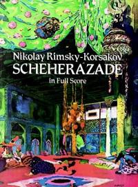 Nikolay Rimsky-Korsakov: Sheherazade (Full Score)