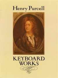 Henry Purcell: Keyboard Works