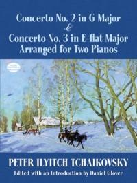 P.I. Tchaikovsky: Concerto No.2 In G & Concerto No.3 In E Flat