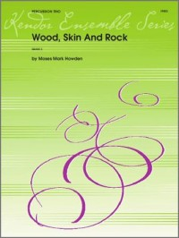 Howden: Wood, Skin And Rock
