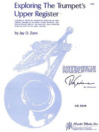 Zorn: Exploring The Trumpet's Upper Register