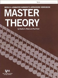 Charles Peters_Paul Yoder: Master Theory, Book 6