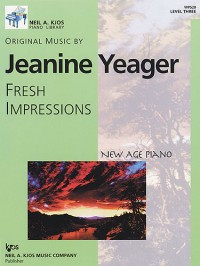 Jeanine Yeager: Fresh Impressions New Age