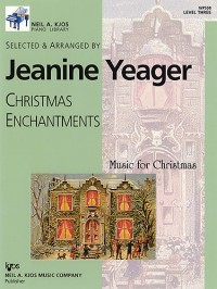 Jeanine Yeager: Christmas Enchantments Level 3